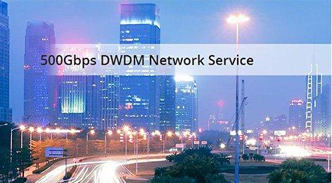 Service du Réseau DWDM 500Gbps