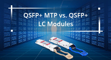 https://img-en.fs.com/community/uploads/post/201912/13/21-qsfp-mtp-vs-qsfp-lc-3.jpg