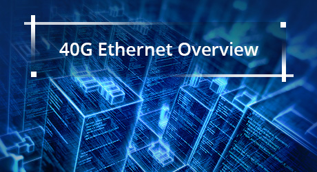 https://img-en.fs.com/community/uploads/post/201912/13/22-40g-ethernet-overview-8.jpg