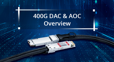 https://img-en.fs.com/community/uploads/post/201912/23/25-400g-dac-aoc-overview-9.jpg