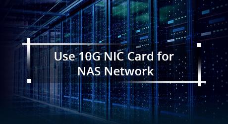 https://img-en.fs.com/community/uploads/post/201912/30/20-10g-nic-card-for-nas-4.png