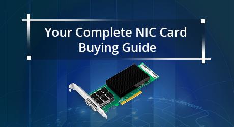 https://img-en.fs.com/community/uploads/post/201912/30/20-nic-card-buying-guide-1.png