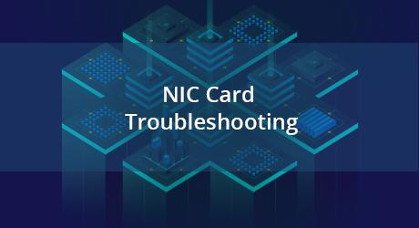 https://img-en.fs.com/community/uploads/post/201912/30/22-nic-card-troubleshoot-7.png