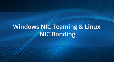 https://img-en.fs.com/community/uploads/post/201912/31/31-nic-teaming-nic-bonding-4.png