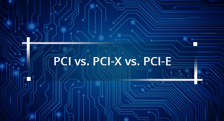 https://img-en.fs.com/community/uploads/post/201912/31/31-pci-vs-pci-x-vs-pci-e-8.png