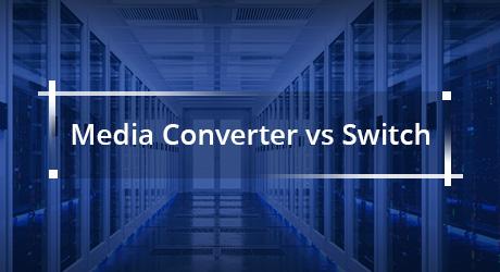 https://img-en.fs.com/community/uploads/post/202001/07/19-media-converter-vs-switch-1.jpg