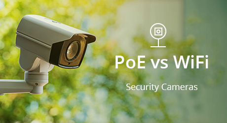 https://img-en.fs.com/community/uploads/post/202006/24/31-poe-vs-wifi-camera-cover-3.jpg