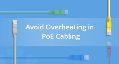 https://img-en.fs.com/community/uploads/post/202007/02/24-how-to-avoid-overheating-in-poe-cabling-10.png