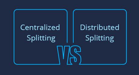 https://img-en.fs.com/community/uploads/post/202007/27/23-centralized-vs-distributed-splitting-8.jpg