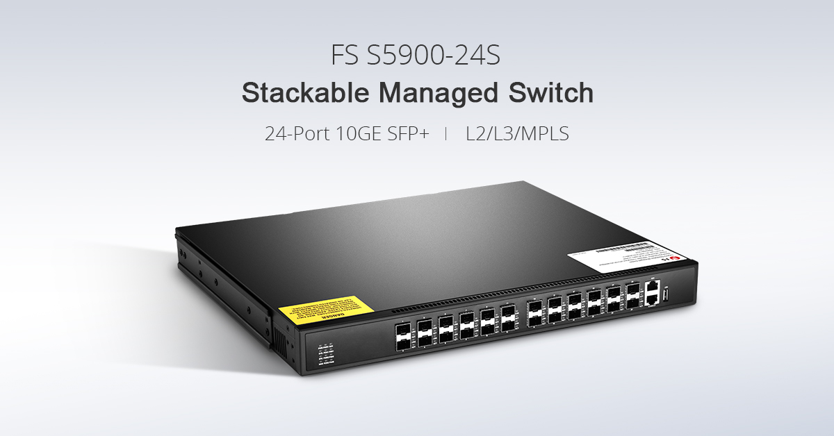 FS S5900-24S Stackable Switch