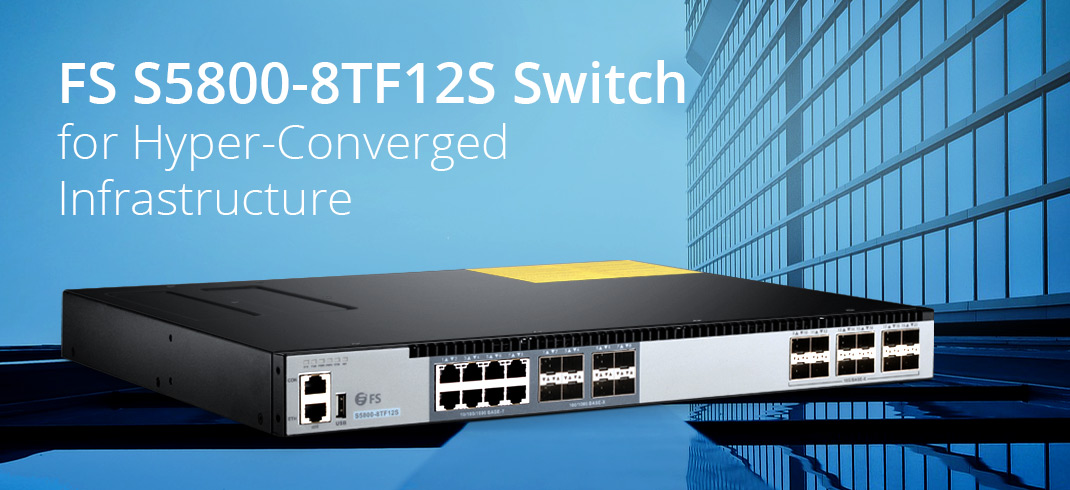 S5800-8TF12S Hyperconverged Infrastructure Switch
