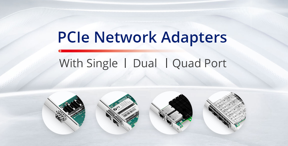 PCIe Network Adapters with Different Port Number